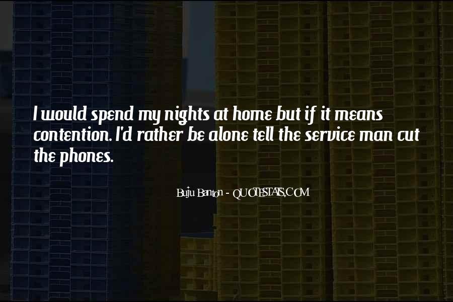 Quotes About Nights Alone #332425