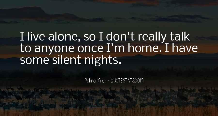 Quotes About Nights Alone #532211