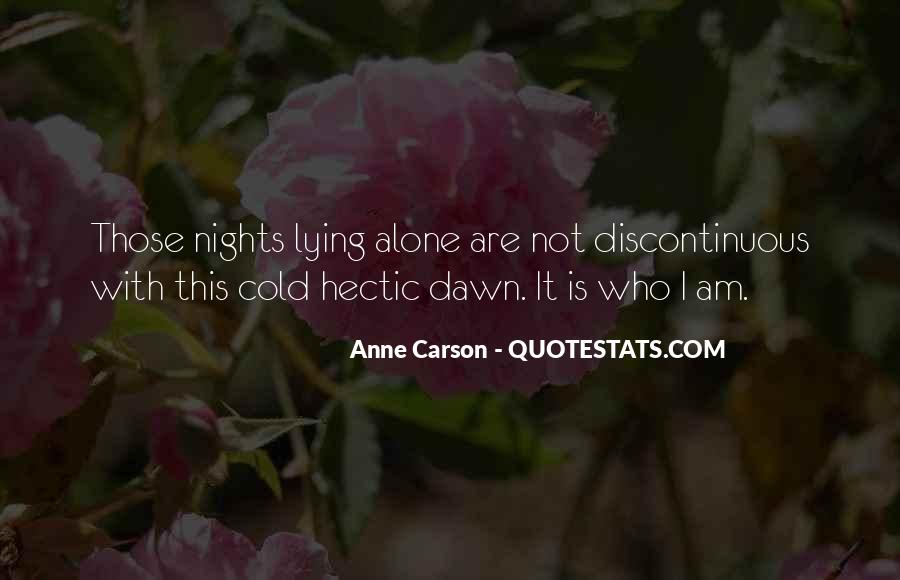 Quotes About Nights Alone #549061