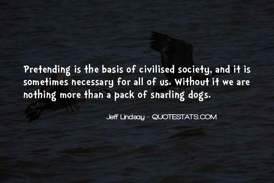 Quotes About Civilised Society #1608896