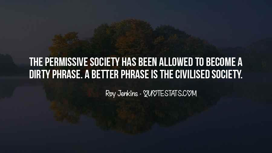 Quotes About Civilised Society #1667218