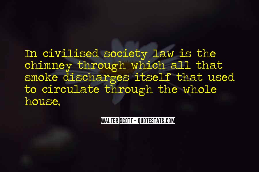 Quotes About Civilised Society #247469
