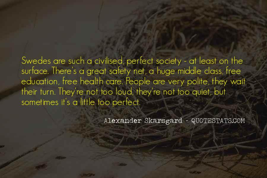 Quotes About Civilised Society #904981