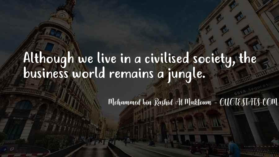 Quotes About Civilised Society #930454
