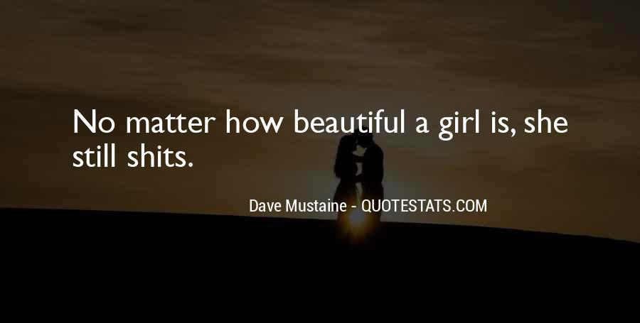 Quotes About How Beautiful A Girl Is #879469