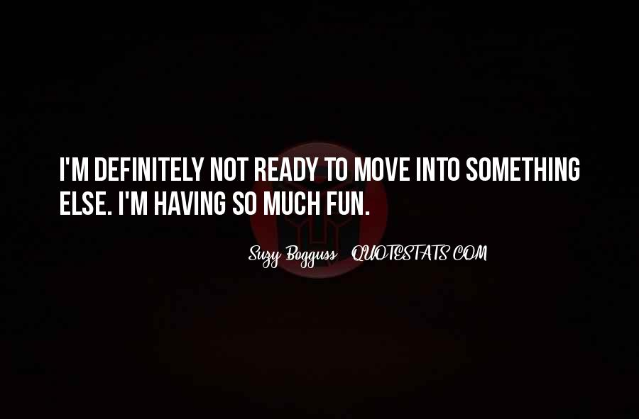 Quotes About Having To Move #1010449