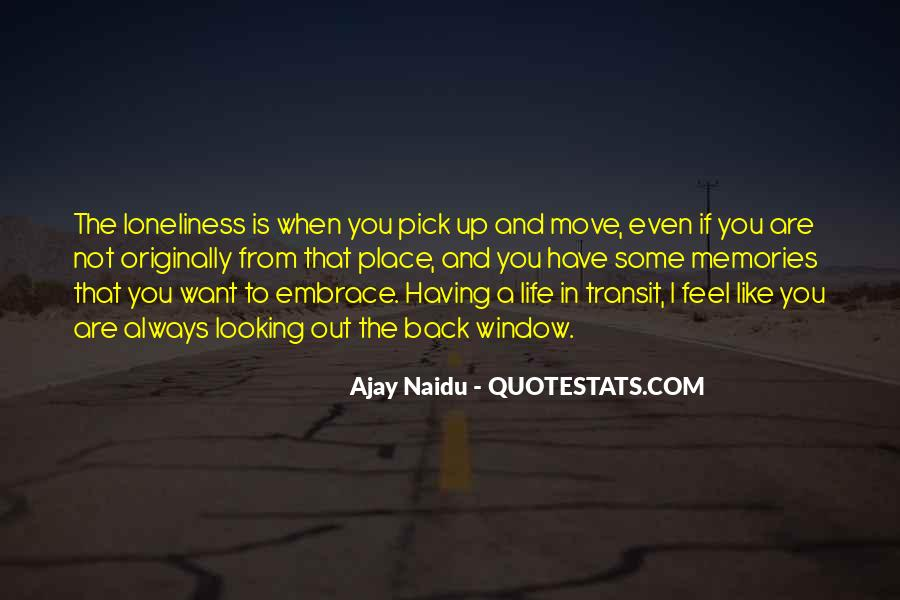 Quotes About Having To Move #1522550