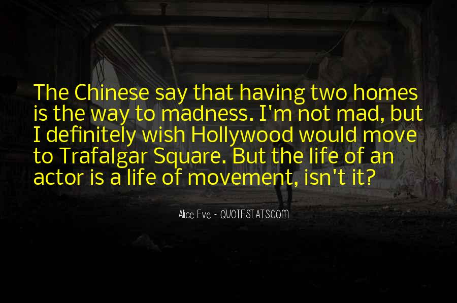 Quotes About Having To Move #1569246