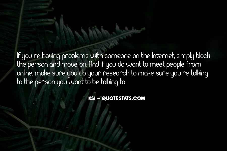 Quotes About Having To Move #1671135
