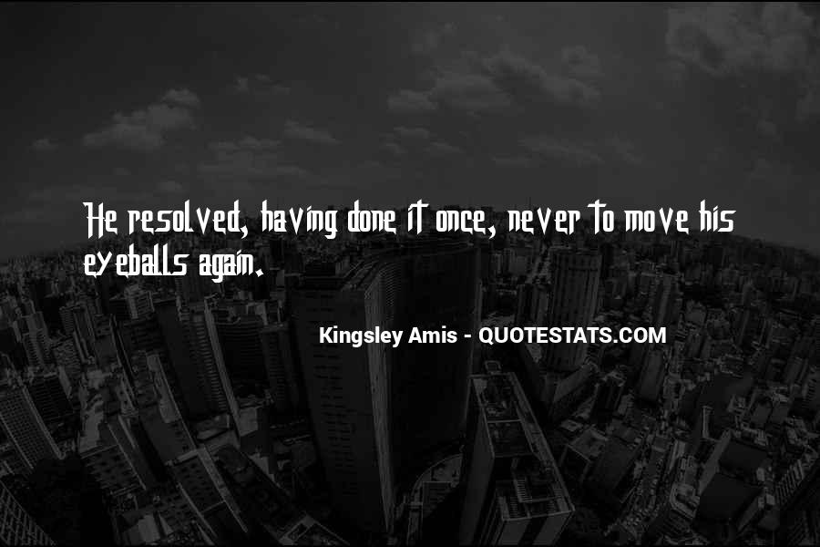 Quotes About Having To Move #1819183