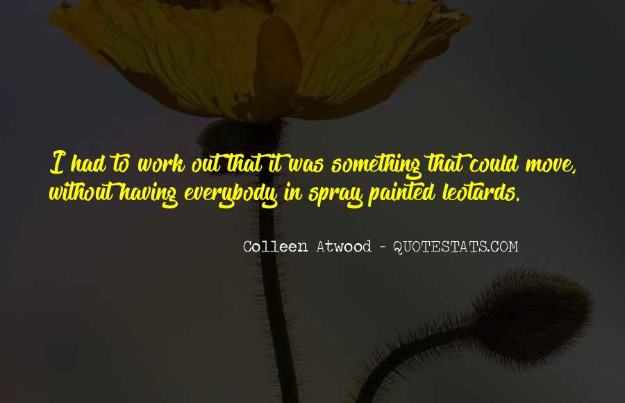 Quotes About Having To Move #388072