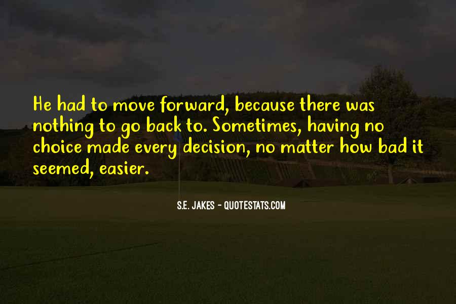 Quotes About Having To Move #730126