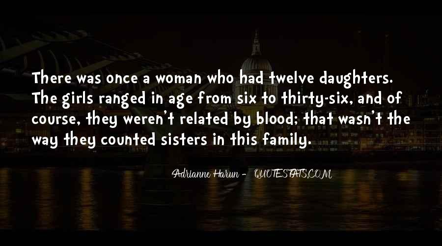 Quotes About Sisters Not Blood #1372102
