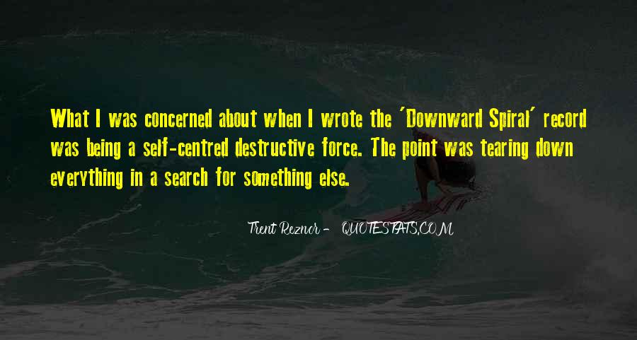 Quotes About Downward Spiral #1612392