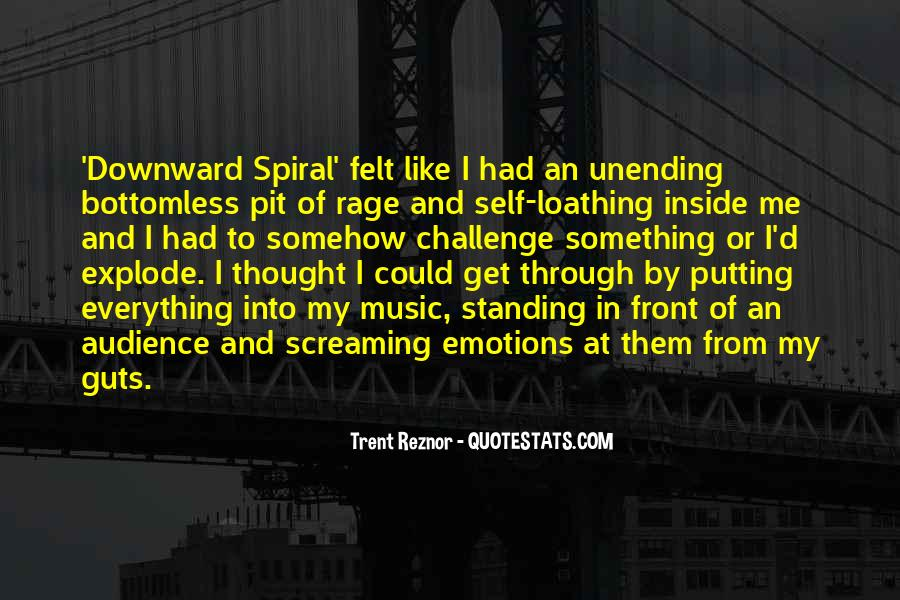 Quotes About Downward Spiral #409336