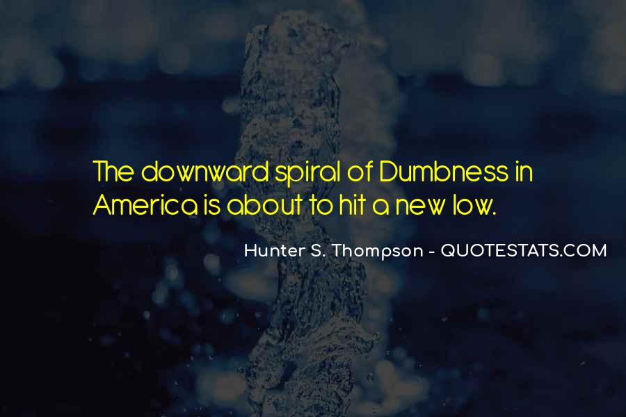 Quotes About Downward Spiral #792640
