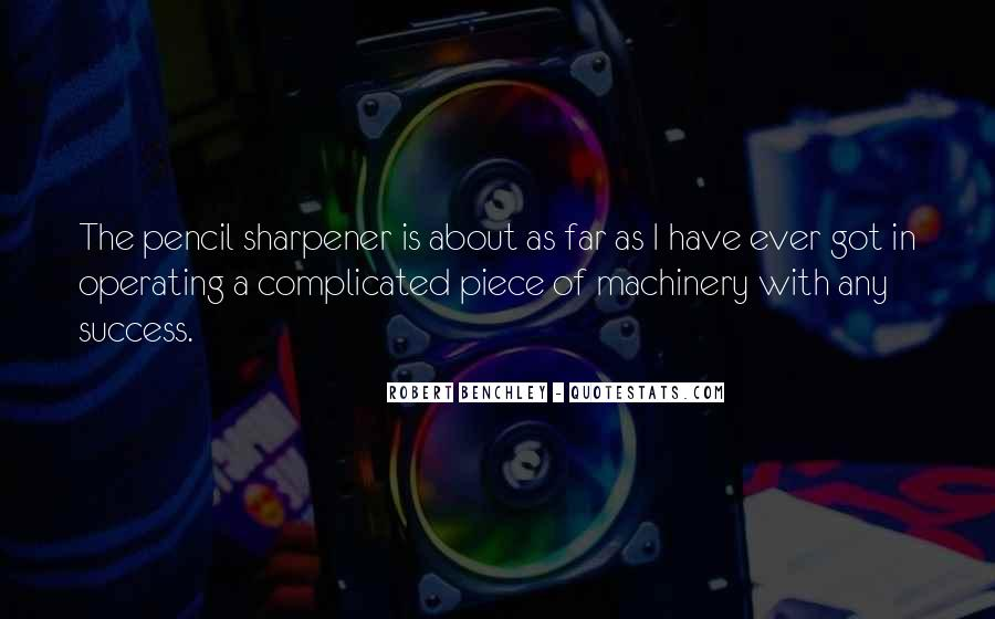 Quotes About Pencil Sharpener #207164