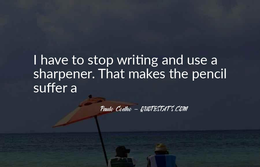 Quotes About Pencil Sharpener #335808