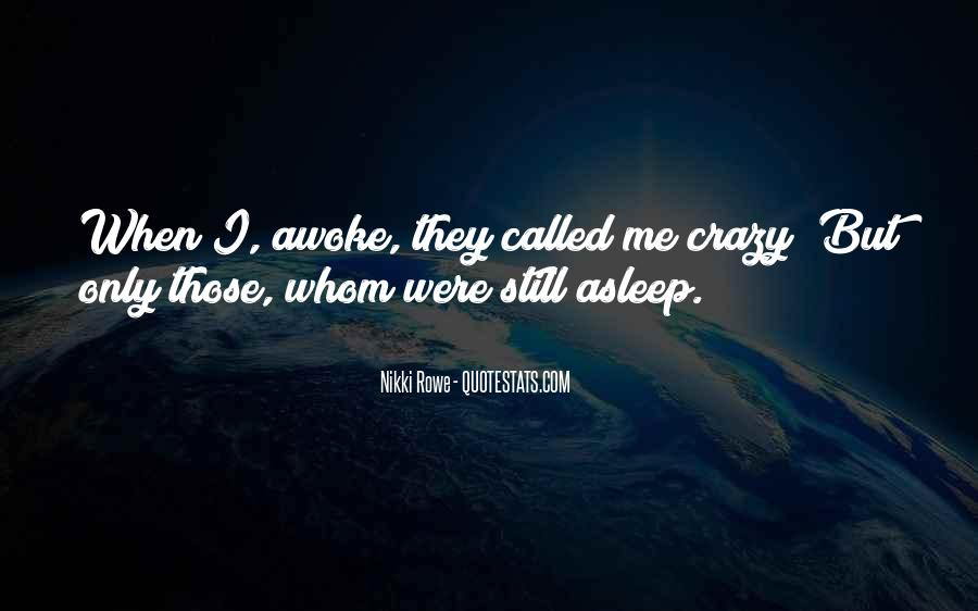 Quotes About Being Called Crazy #1624956