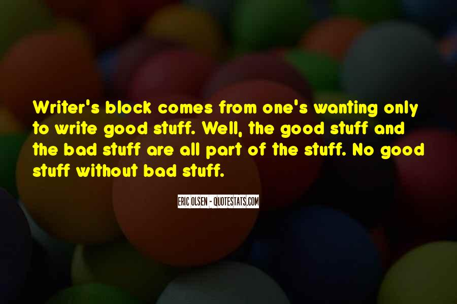 Quotes About Wanting Something Really Bad #1325810
