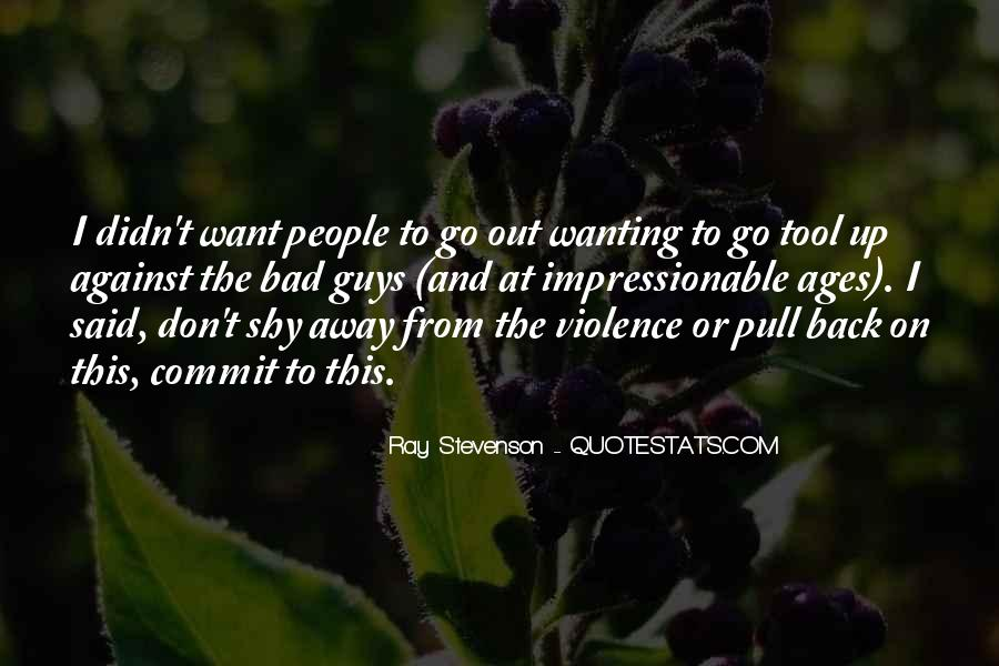 Quotes About Wanting Something Really Bad #704849