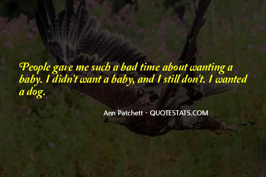 Quotes About Wanting Something Really Bad #723496