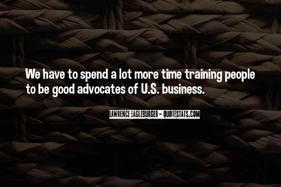 Quotes About Good Advocates #1631533