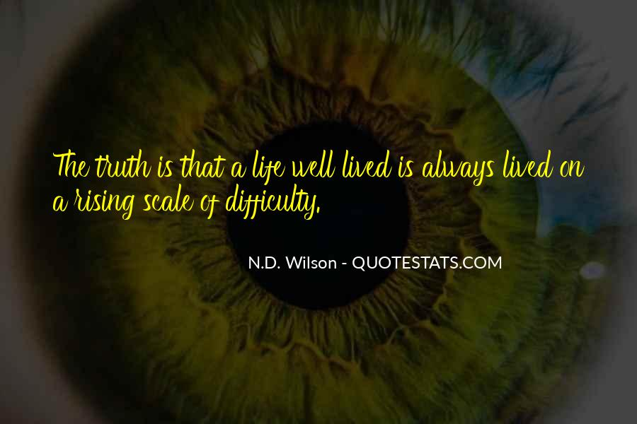 Quotes About A Life Well Lived #122950
