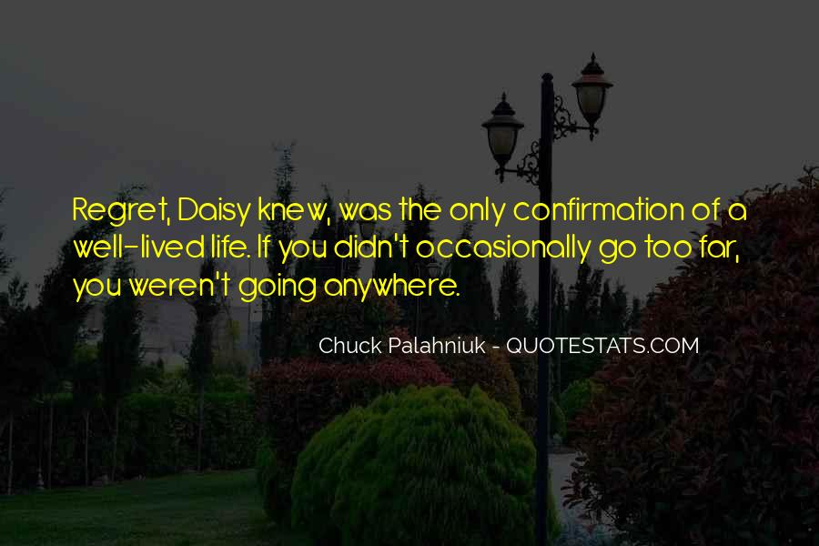 Quotes About A Life Well Lived #1522980