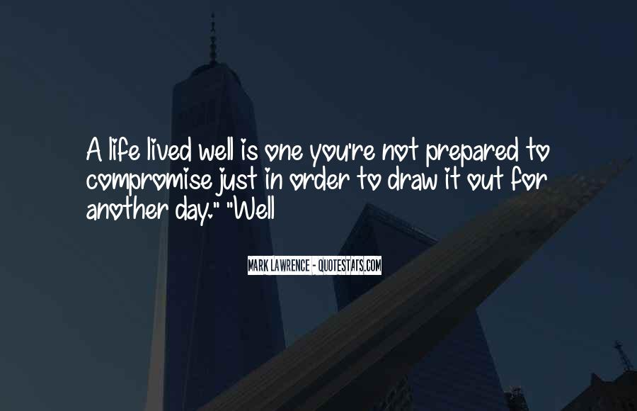 Quotes About A Life Well Lived #1690281