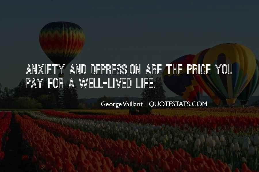 Quotes About A Life Well Lived #1780453