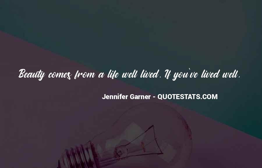 Quotes About A Life Well Lived #1815245