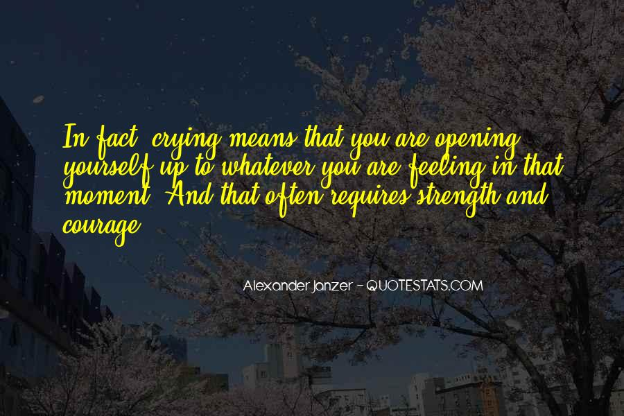 Quotes About Crying And Strength #1584245