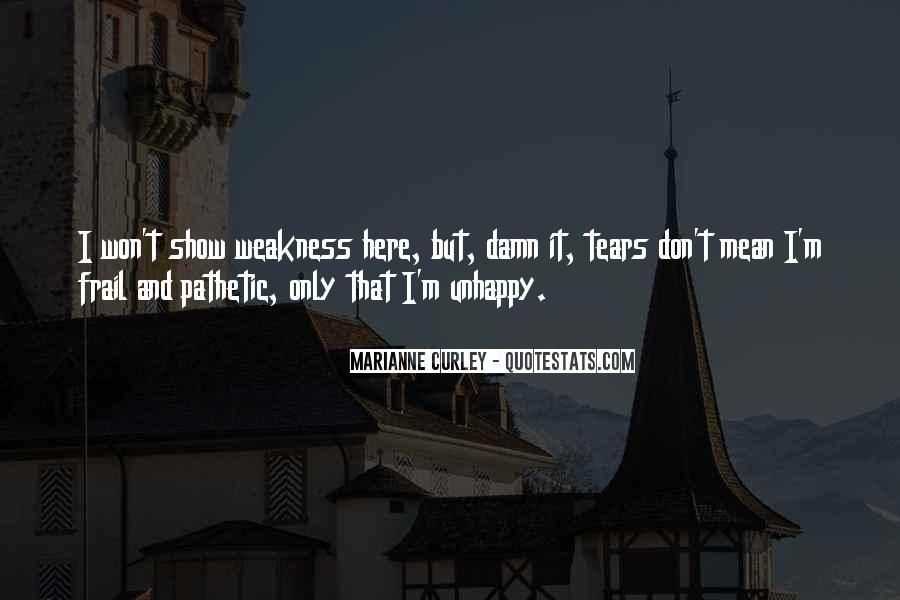 Quotes About Crying And Strength #1740662