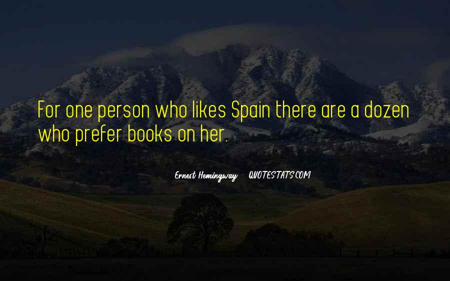 Quotes About Spain Hemingway #946356
