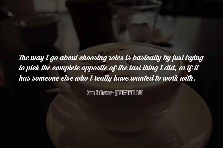 Quotes About Choosing What's Best For You #12988
