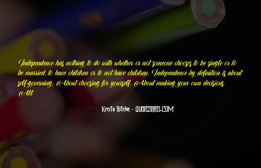 Quotes About Choosing What's Best For You #16195