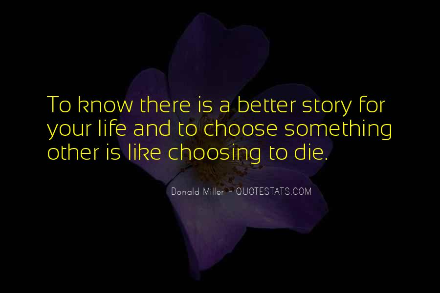 Quotes About Choosing What's Best For You #32023