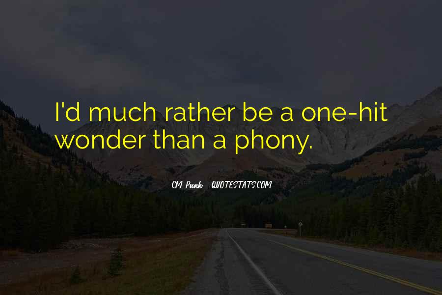 Quotes About Phony #194222