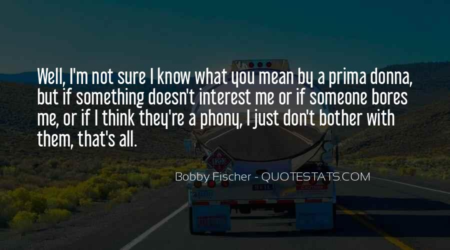 Quotes About Phony #343363