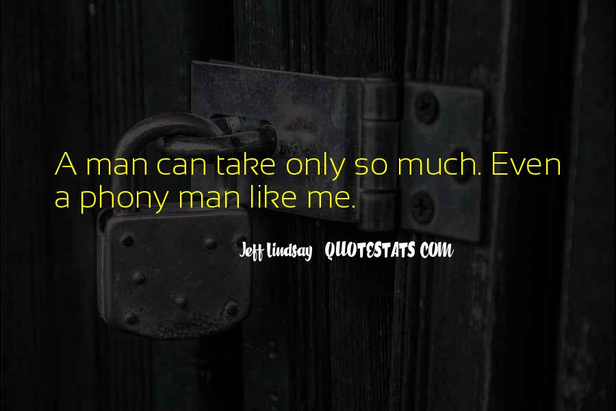 Quotes About Phony #412746