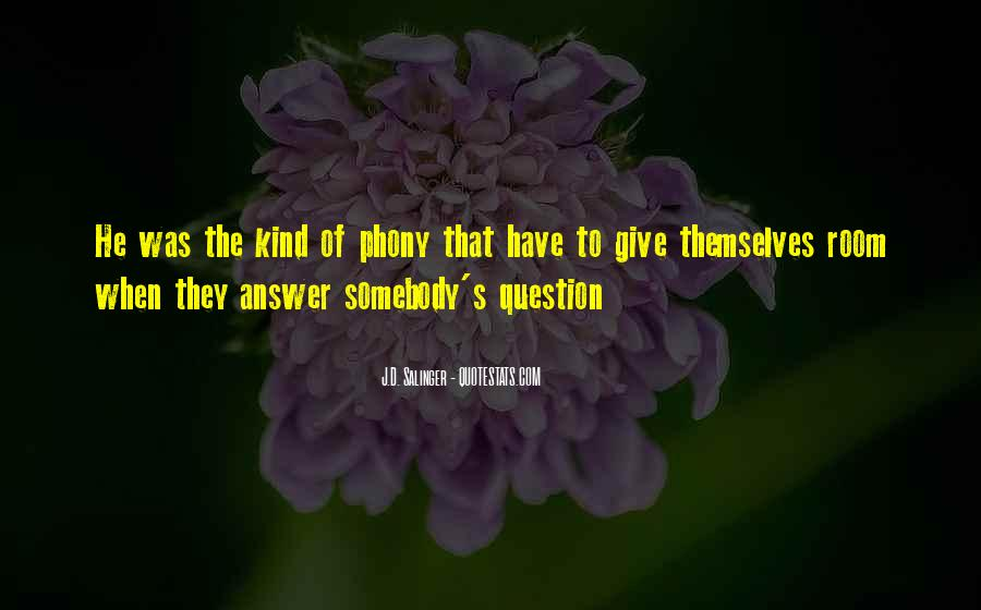 Quotes About Phony #98480