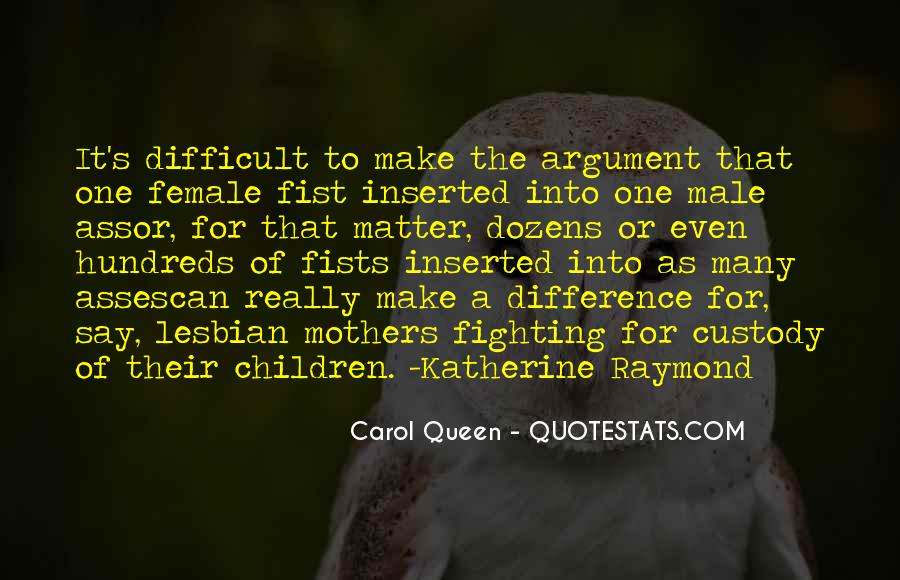 Quotes About Lesbian Mothers #1578495