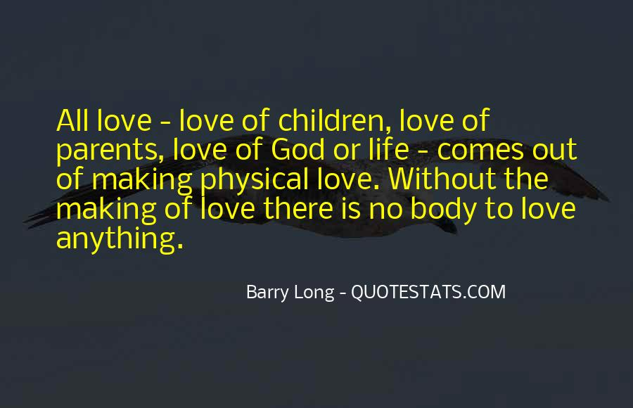 Quotes About Love To Parents #375562