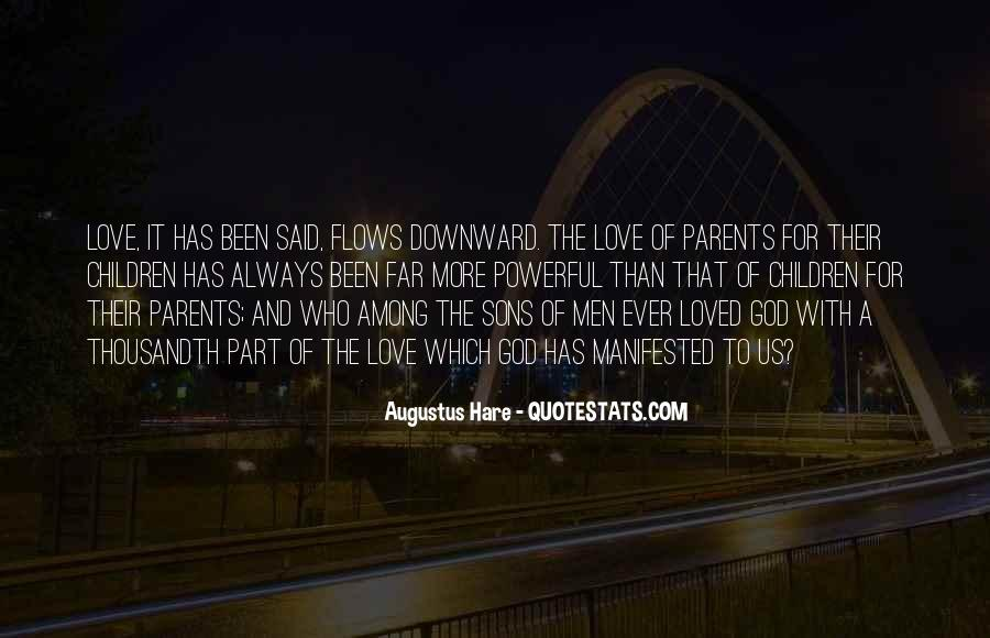 Quotes About Love To Parents #409357