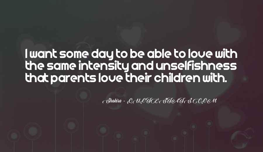 Quotes About Love To Parents #460115