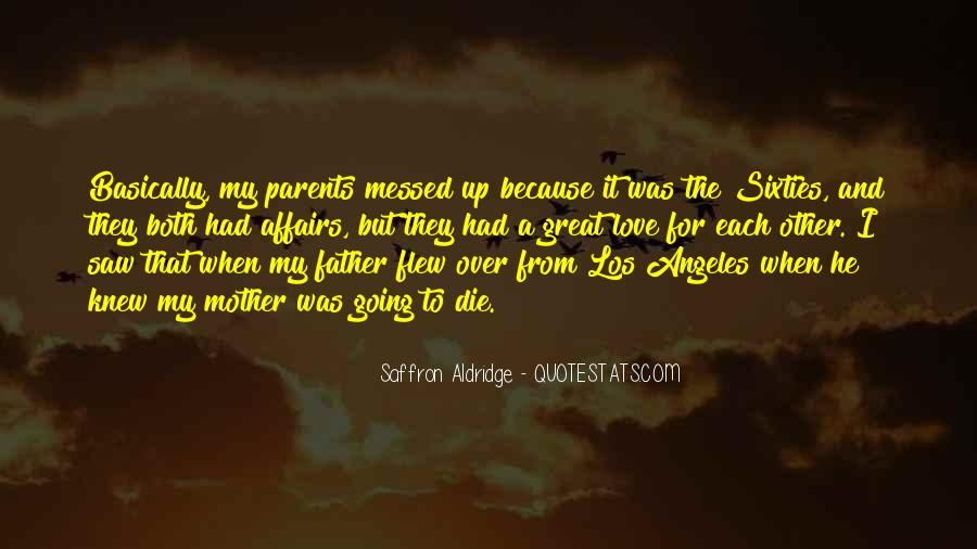 Quotes About Love To Parents #530724