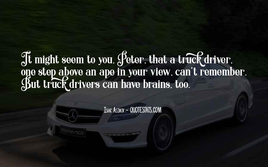 Quotes About Truck Drivers #218807