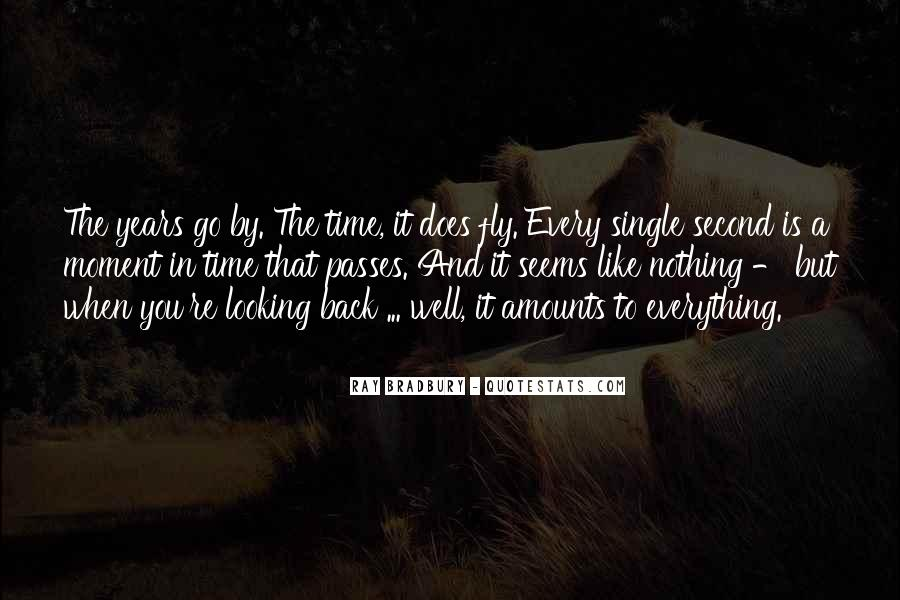 Quotes About Time Passes #36884