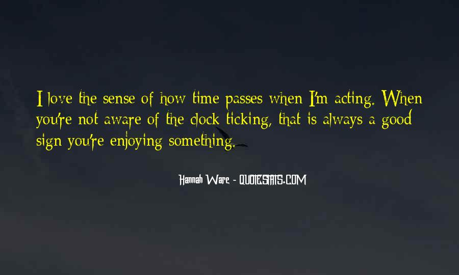 Quotes About Time Passes #586441